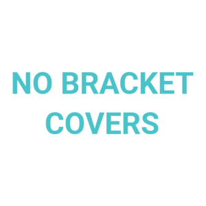 No Bracket Covers